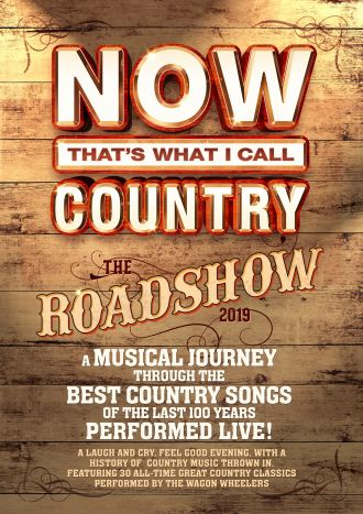 Now That's What I Call Country Music - The Roadshow