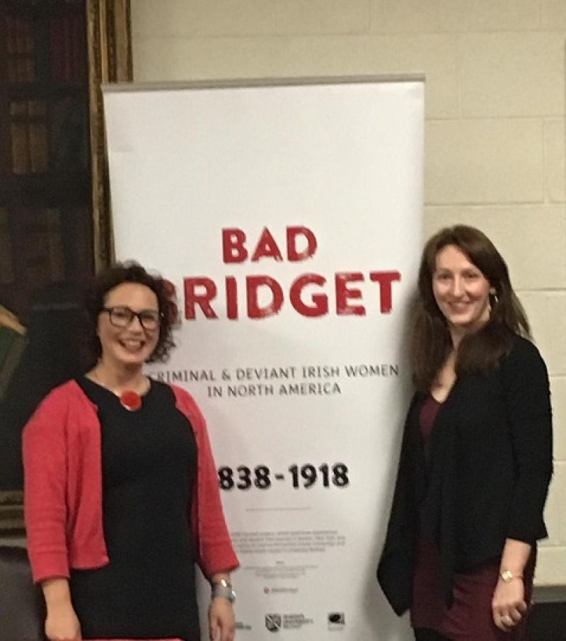 Bad Bridget - Criminal Irish Women in History - A Lecture by Dr Leanne McCormick and Dr Elaine Farrell