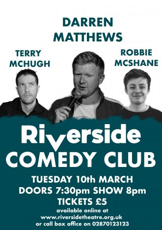 Riverside Comedy Club March